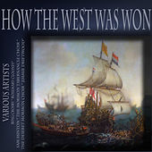 How The West Was Won (Digitally Remastered) by Various Artists