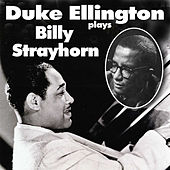 Duke Ellington Plays Billy Strayhorn by Duke Ellington