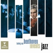 Beethoven invents Jazz by Various Artists