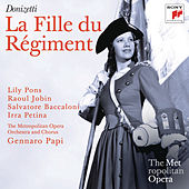 Donizetti: La Fille du Régiment (Metropolitan Opera) by Various Artists