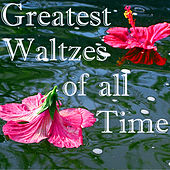 All Time Greatest Waltzes by Various Artists
