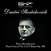 Shostakovich Plays Shostakovich: Piano Concert No. 2 in F Major, Op. 102 by Sofia Philharmonic Orchestra