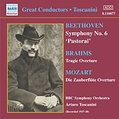 Beethoven: Symphony No. 6 / Brahms: Tragic Overture (Toscanini) (1937-1938) by Arturo Toscanini