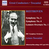 Beethoven: Symphonies 1 and 4 by Arturo Toscanini