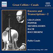 Casals, Pablo: Encores and Transcriptions, Vol. 2 (1927-1930) by Various Artists