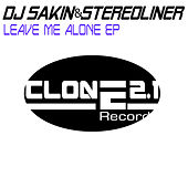 Leave Me Alone E.p by DJ Sakin