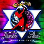 Dancing With The Jewish Stars by David & The High Spirit