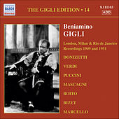 Gigli, Beniamino: Gigli Edition, Vol. 14: London, Milan and Rio De Janeiro Recordings (1949, 1951) by Beniamino Gigli