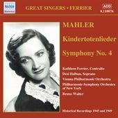 Mahler: Kindertotenlieder / Symphony No. 4 (Ferrier) (1945, 1949) by Kathleen Ferrier