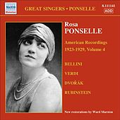 Ponselle, Rosa: American Recordings, Vol. 4 (1923-1929) by Various Artists