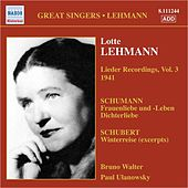 Lehmann, Lotte: Lieder Recordings, Vol. 3 (1941) by Lotte Lehmann