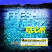 Fresh Medz Riddim by Various Artists