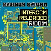 Intercom Reloaded Riddim by Various Artists