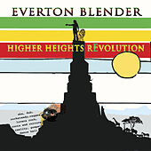 Higher Heights Revolution by Everton Blender