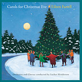 Carols For Christmas Eve by Eileen Farrell