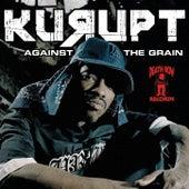 Against tha Grain [Clean] by Kurupt