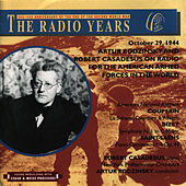 The Radio Years, Artur Rodzinsky and Robert Casadesus on Radio for the American Armed Forces in the World (October 29, 1944) by New York Philharmonic