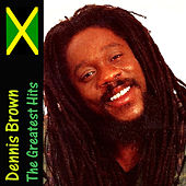 The Greatest Hits by Dennis Brown