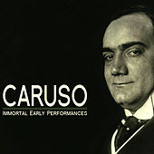 Immortal Early Performances by Enrico Caruso
