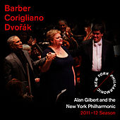 Barber: Essay No. 1 - Corigliano: One Sweet Morning - Dvorák: Symphony No. 7 by New York Philharmonic