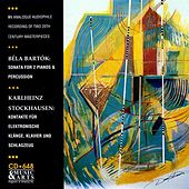 Bartok: Sonata for 2 Pianos & Percussion - Stockhausen: Kontakte (version for piano, percussion and 4-track tape), Work No. 12 1/2 by Steven Schick