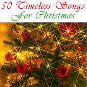 50 Timeless Songs For Christmas by Various Artists