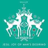 Meritage Christmas: Jesu, Joy of Man's Desiring by Various Artists
