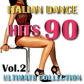 Italian Dance 90 Classics, Vol. 2 by Various Artists