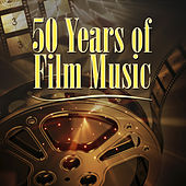 50 Years Of Film Music (1923-1973) by Various Artists