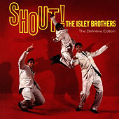 Shout!. The Definitive Edition (Bonus Track Version) von The Isley Brothers
