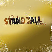 Stand Tall by Various Artists
