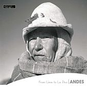 Andes from lima to la paz  edition pierre verger by Various Artists