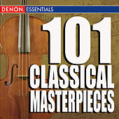 101 Classical Masterpieces by Various Artists