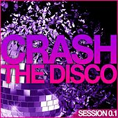 Crash the Disco (Session 0.1) by Various Artists