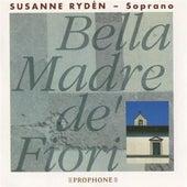 Bella Madre de' Fiori von Susanne Ryden