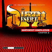 Dj-Xman and Dj Kool Arrow Presents: Dirty Desert Chapter 2 by Various Artists