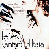 Le Sexy Cantanti D' Italia by Various Artists