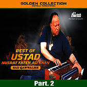 Best of Ustad Nusrat Fateh Ali Khan (Sad Qawwalies) Pt. 2 by Nusrat Fateh Ali Khan