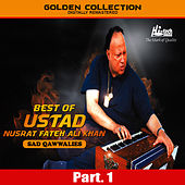 Best of Ustad Nusrat Fateh Ali Khan (Sad Qawwalies) Pt. 1 by Nusrat Fateh Ali Khan