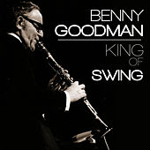 Benny Goodman. The Best of Swing by Benny Goodman