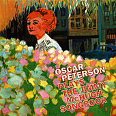 Oscar Peterson Plays The Jimmy McHugh Songbook (Bonus Track Version) by Oscar Peterson