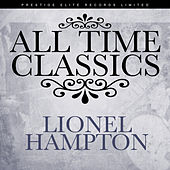 All Time Classics by Lionel Hampton