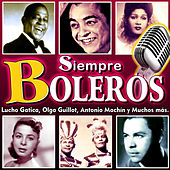 Siempre Boleros by Various Artists