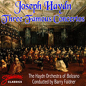 Haydn: Three Famous Concertos Violin, Piano, Trumpet by The Haydn Orchestra of Bolzano