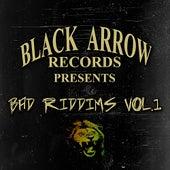 Black Arrow Presents 3 Bad Riddims Vol 1 by Various Artists