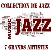 Collection de  Jazz (7 grands artistes) by Various Artists