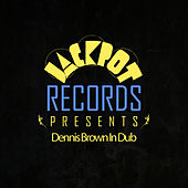 Jackpot Presents Dennis Brown In Dub by Dennis Brown
