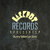 Jackpot Presents Bunny Striker Lee Story by Various Artists
