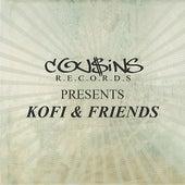 Cousins Records Presents Kofi & Friends by Various Artists