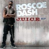 J.U.I.C.E. EP by Roscoe Dash